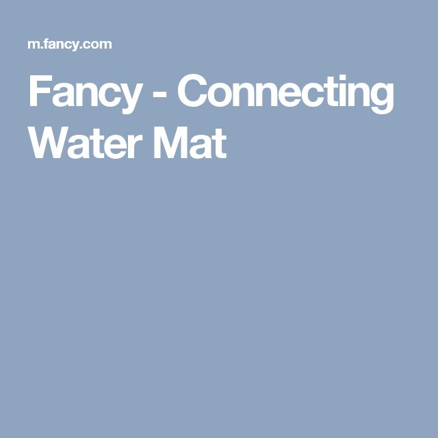 Fancy - Connecting Water Mat