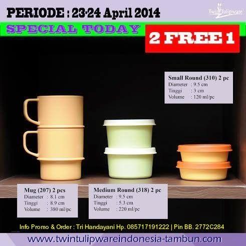 Promo 2 Free 1Tulipware April 2014 : Mug, Medium Round, Small Round