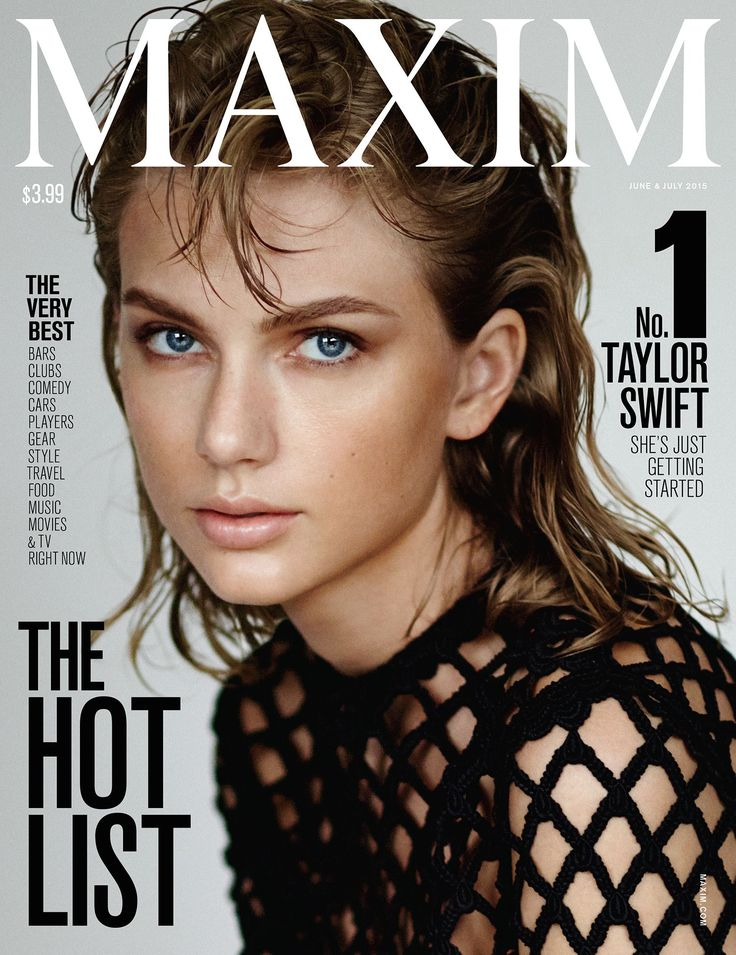 Taylor Swift, Maxim's 2015 Hot 100 Winner.