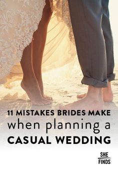 Mistakes brides make when planning a casual wedding