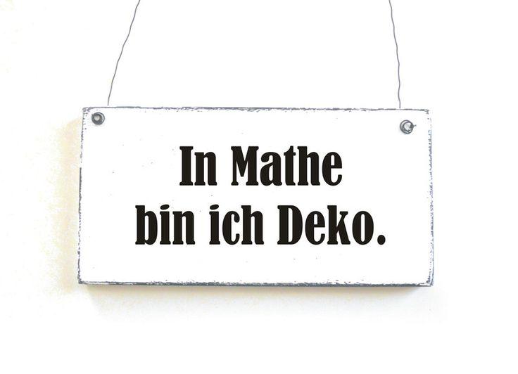 In Mathe bin ich Deko.