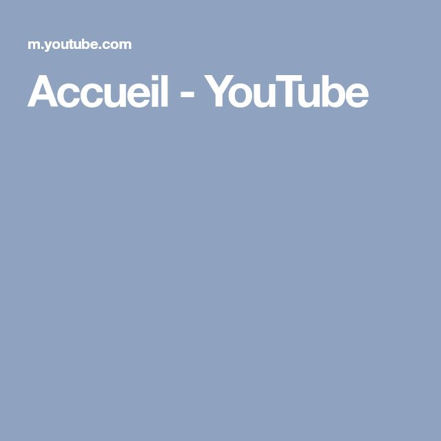 Accueil - YouTube
