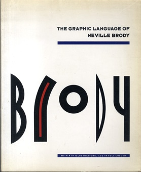 The Graphic Language Of Neville Brody. - His editorial work and his new visual language in this book were influential to me. It excited me about typography, design and art direction.
