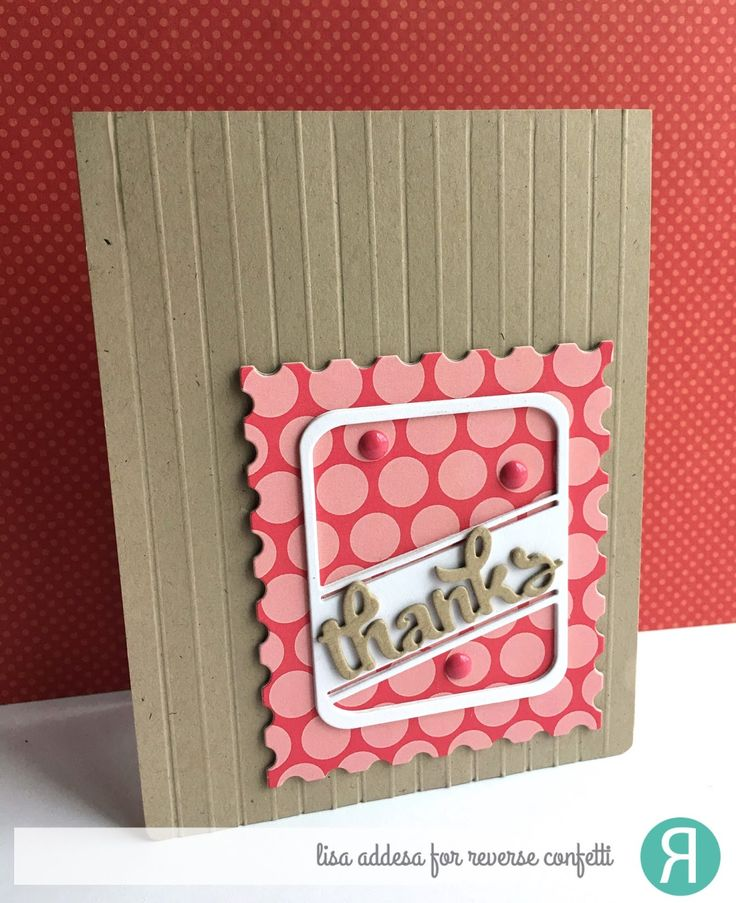 wedding thank you cards time limit%0A A quick post to show you a card I made using the new Confetti Cuts Bold  Line die by Reverse Confetti   I layered the Bold Line die