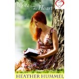 Write from the Heart: A Novel (Journals from the Heart) (Kindle Edition)By Heather Hummel