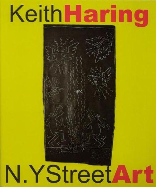 KEITH HARING,  NY Street Art,  Guidi&Schoen 2002