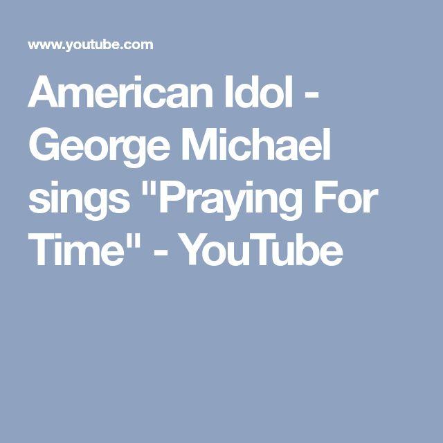 "American Idol - George Michael sings ""Praying For Time"" - YouTube"