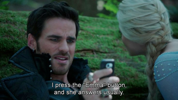 """I press Emma button, and she answers usually.""- Hook 6 * 3 ""Rocky Road"""