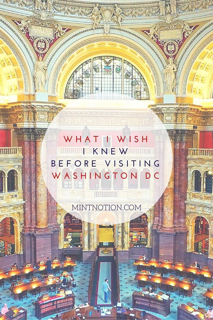 What I wish I knew before visiting Washington DC. Guide for first-time visitors.