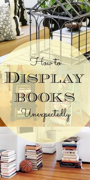 Display Your Books In Unexpected Ways