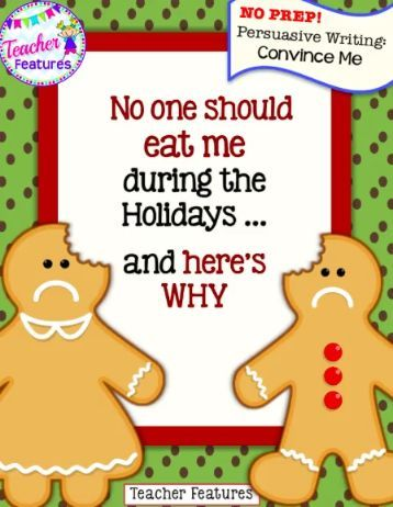 Digital Resource! Your students will take the voice of a Gingerbread Man cookie and write down the reasons why gingerbread men should not be eaten at Christmas or the holiday season. These slides make persuasive writing come alive, and gives it a fun Christmas twist. No prep and lots of fun!