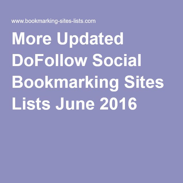 More Updated DoFollow Social Bookmarking Sites Lists June 2016 #bookmarkingsites2016 #socialbookmarking #bookmarkingjune2016 #bookmarkmay2016