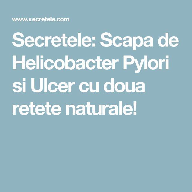 Secretele: Scapa de Helicobacter Pylori si Ulcer cu doua retete naturale!