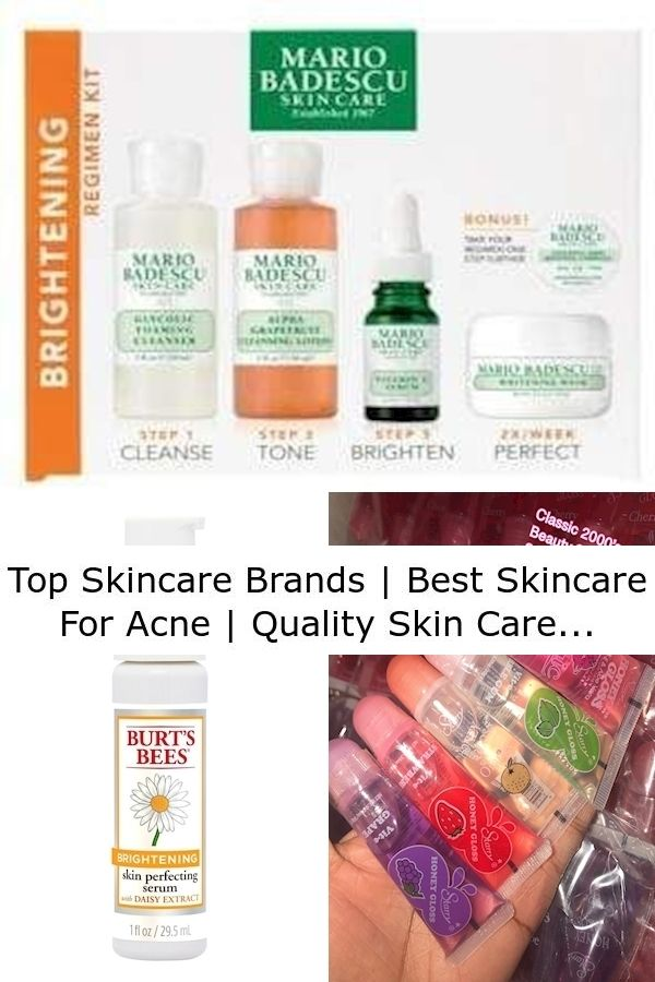 Top Skincare Brands Best Skincare For Acne Quality Skin Care Brands In 2020 Top Skin Care Products Skin Care Brands Skin Care