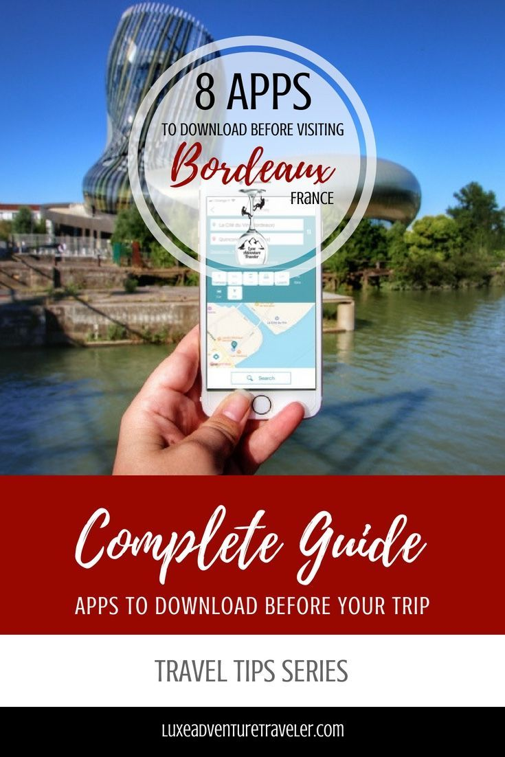 Free Apps To Download For Your Trip To Bordeaux France That Will Help You With Everything From Navigating Public Travel Europe Cheap France Travel Guide Trip