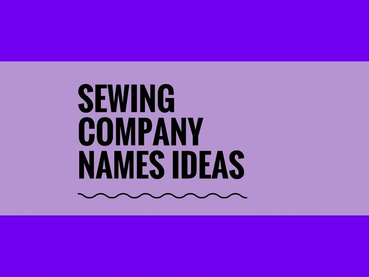 While your business may be extremely professional and important, choosing a creative company name can attract more attention.A Creative name is the most important thing of marketing. Check here creative, best Sewing Company names ideas for your inspiration.