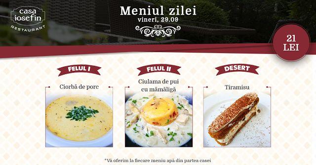 Restaurant Casa Iosefin Timisoara: Meniu Zilei 29.09