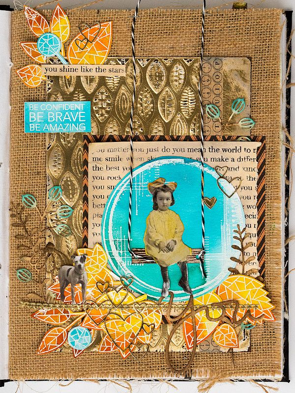 Be Brave Journal Page by Anna-Karin Evaldsson, for the Simon Says Stamp Store Blog. Made in Ranger Dina Wakley Media Journal, with a 3-D embossing folder by Sizzix, stamps by Wendy Vecchi and SSS and Tim Holtz idea-ology pieces.