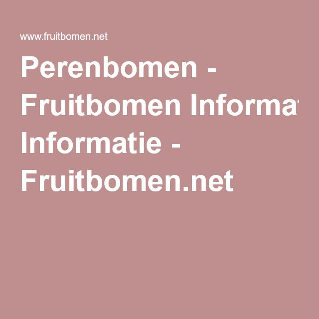 Perenbomen - Fruitbomen Informatie - Fruitbomen.net