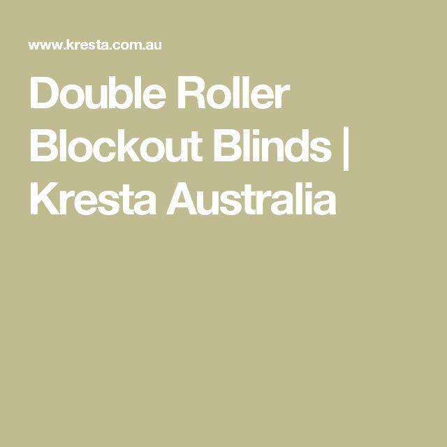 Double Roller Blockout Blinds   Kresta Australia