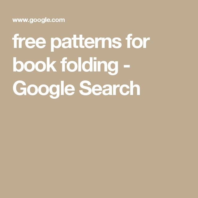 free patterns for book folding - Google Search