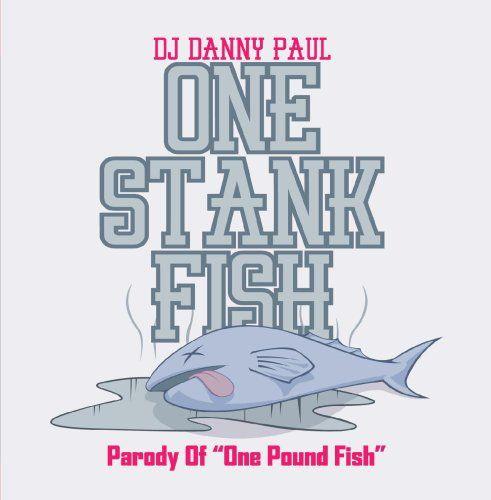 Dj Danny Paul - One Stank Fish