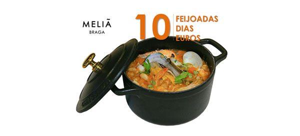 """""""10 Feijoadas, 10 Dias, 10 Euros"""" no Meliá Braga Hotel & Spa   ShoppingSpirit"""