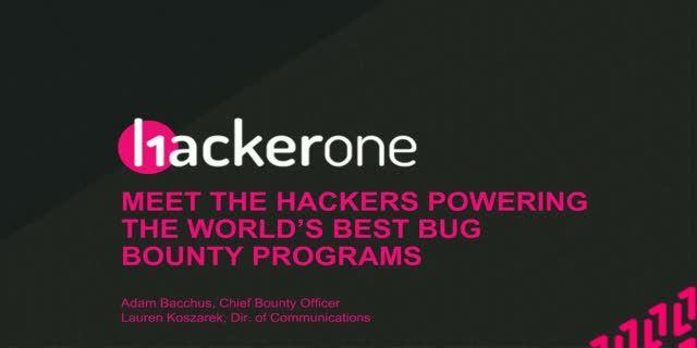 Meet the Hackers Powering the World's Best Bug Bounty Programs