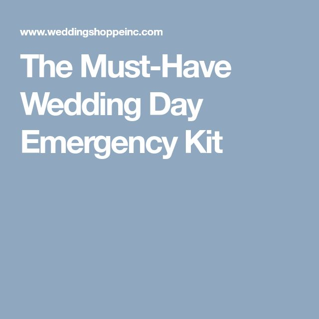 The Must-Have Wedding Day Emergency Kit