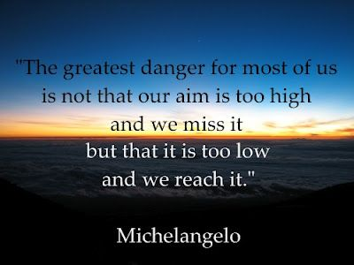 MichaelangeloLife Quotes, Remember This, Dreams Big, Aim High, Aimhigh, Motivation Quotes, Inspiration Quotes, Wise Words, Quotes About Life