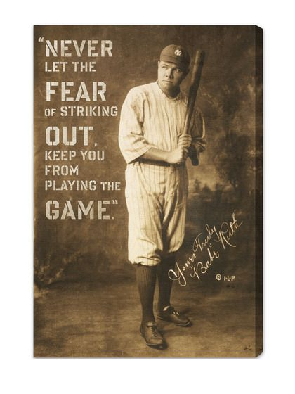 "Every strike leads you to the next home run. Babe Ruth set 3 records in 1923:  1) The most home runs in a single season.  2) Highest batting average for the season. 3) He struck out more than any other player in MLB. His career strikeout was the highest for 23 years in a row. (1330 career strikeouts!)  ****Don't let the fear of ""striking out"" keep you from achieving and living your dreams!!****"