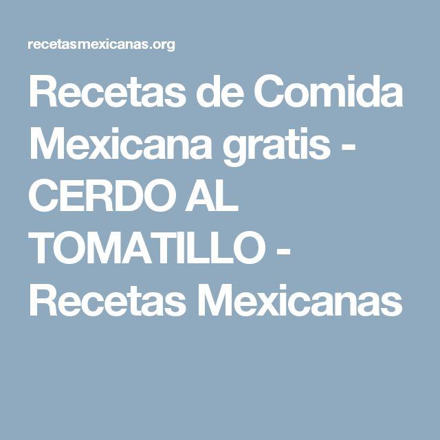 Recetas de Comida Mexicana gratis - CERDO AL TOMATILLO - Recetas Mexicanas