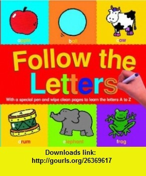 Follow the Letters (9781861991553) Angie Sage , ISBN-10: 186199155X  , ISBN-13: 978-1861991553 ,  , tutorials , pdf , ebook , torrent , downloads , rapidshare , filesonic , hotfile , megaupload , fileserve