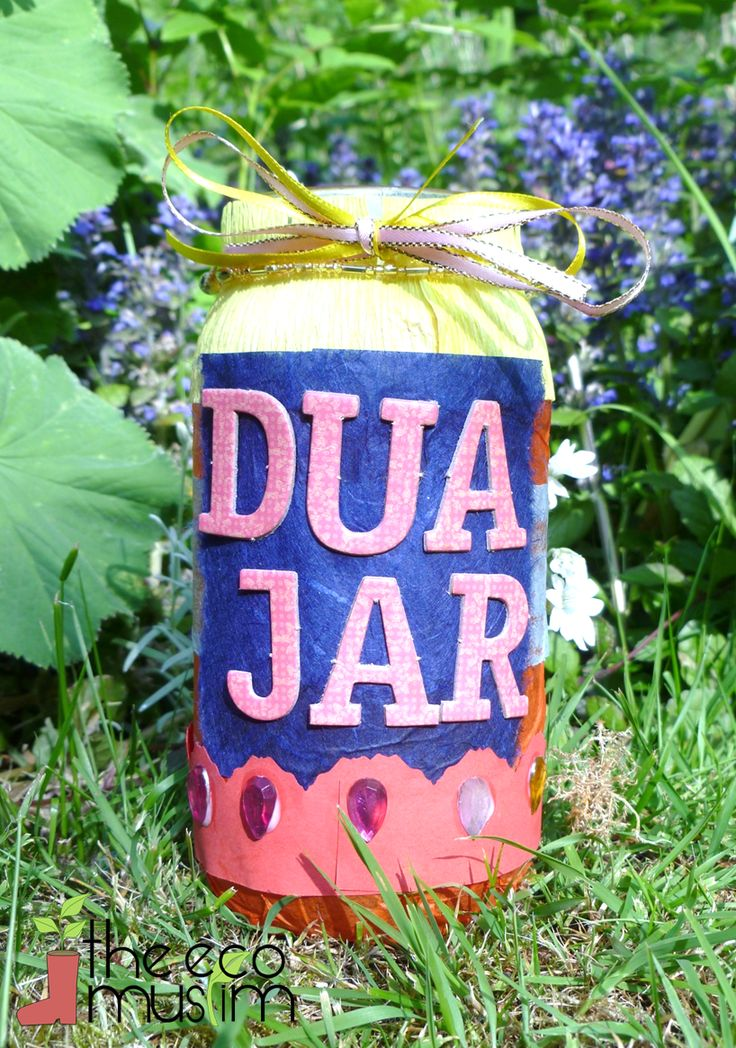 Make A Jar of Duas by decorating clean containers, writing your special dua and rolling it inside - instructions and Dua Sheets included for download.