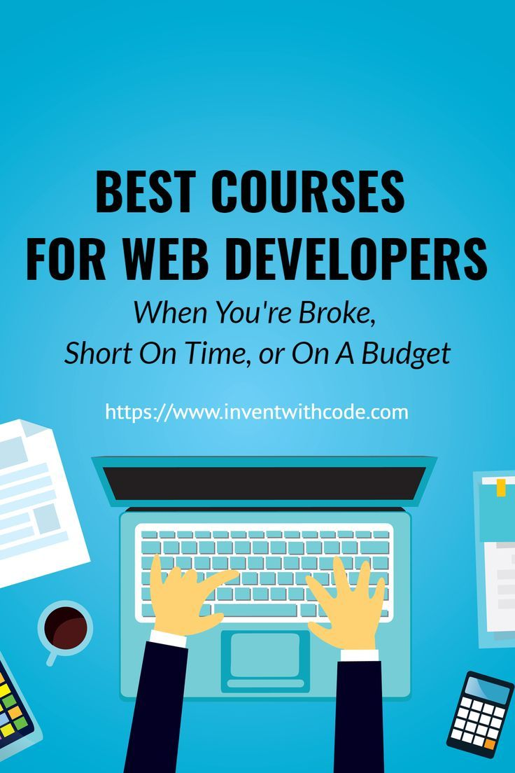 Best Courses For Web Developers Learn Web Development Web Development Web Design Tutorials