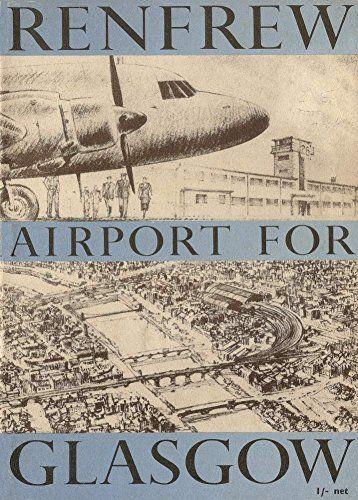 Vintage Travel SCOTLAND with GLASGOW RENFREW AIRPORT