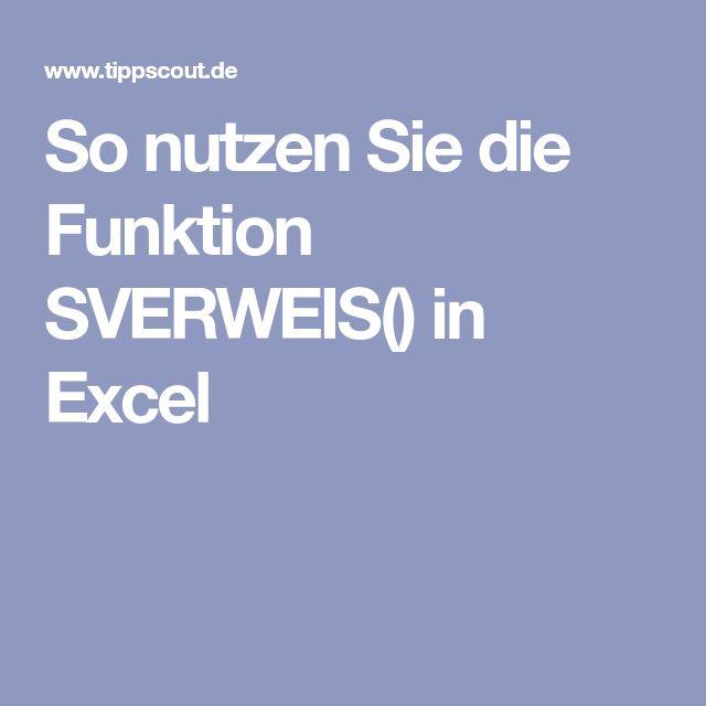 So nutzen Sie die Funktion SVERWEIS() in Excel