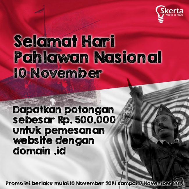 Selamat Hari Pahlawan Nasional 10 November. Dapatkan potongan harga sebesar Rp. 500.000 untuk pemesanan website dengan domain .id #haripahlawan