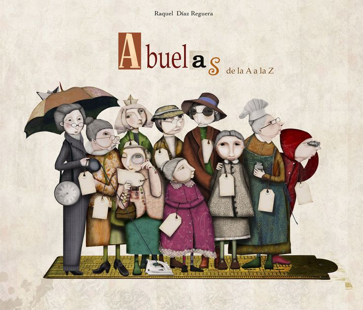 """soñando cuentos: ABUELAS DE LA """"A"""" A LA """"Z""""."""