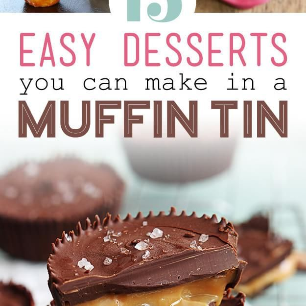 15 Easy Desserts You Can Make In A Muffin Tin