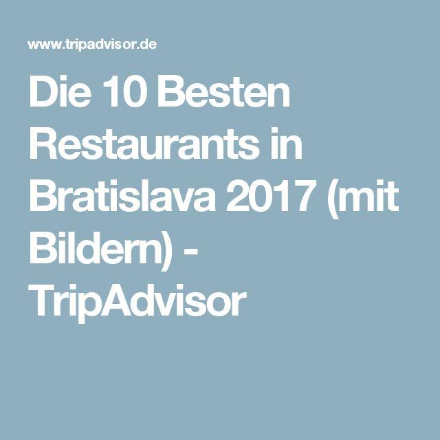 Die 10 Besten Restaurants in Bratislava 2017 (mit Bildern) - TripAdvisor