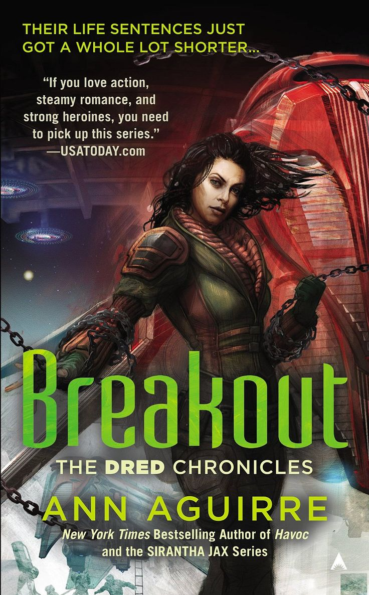 Breakout (the Dred Chronicles) Ebook: Ann Aguirre  Ace (august 25,