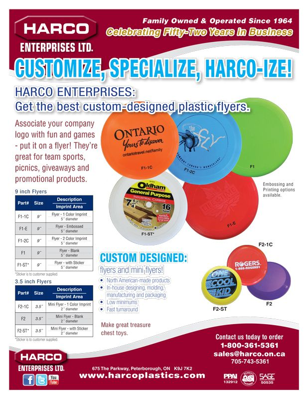 CUSTOM DESIGNED: flyers and mini flyers! Get the best custom-designed plastic flyers. Associate your company logo with fun and games - put it on a flyer! They're great for team sports, picnics, giveaways and promotional products.