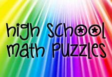 High School Math Puzzles