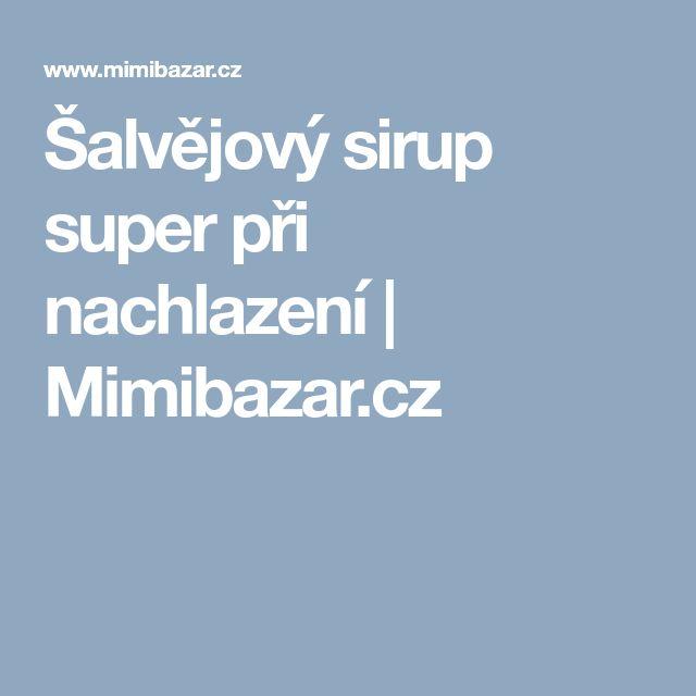Šalvějový sirup super při nachlazení   Mimibazar.cz