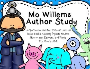 Kids LOVE Mo Willems books!  The characters are funny and easy for kids to make connections with.   In this unit, I have included response pages for many of Mo Willems popular books.  Typical response pages included making text to self connections or character webs.