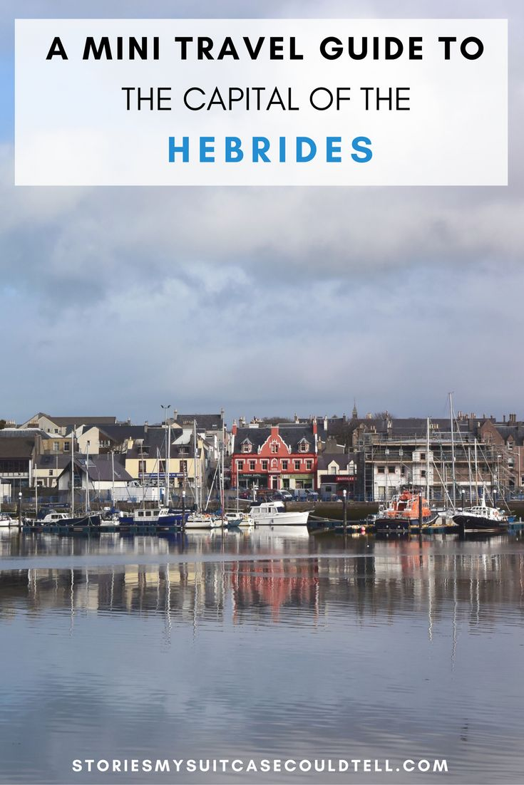 The charming harbour town of Stornoway is the gateway to the islands of Scotland's Outer Hebrides - and this guide tells you exactly what to do when you get there. Click through for all the details on what to eat, see, and do, or pin for travel planning later!