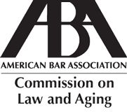 Commission on Law and Aging (Oodles of Guides for Legal Professionals and Consumers)  - American Bar Association