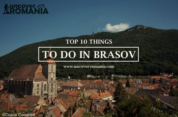 Top 10 Things to Do in Brasov