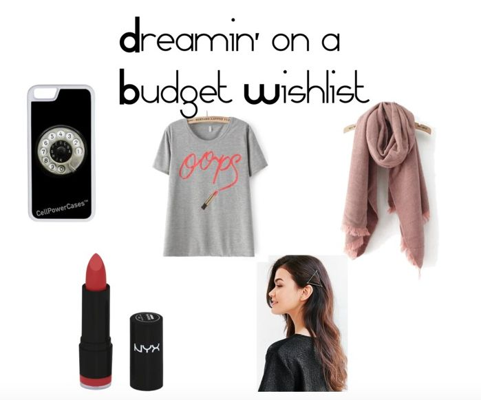 The Dreamin' on a Budget Wishlist